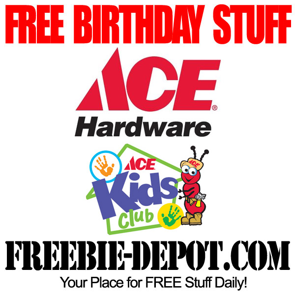 Free Birthday ACE Hardware Kids