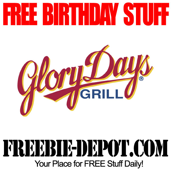 Free Birthday Glory Days Grill
