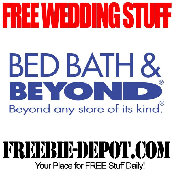 FREE Wedding Stuff – Bed Bath & Beyond