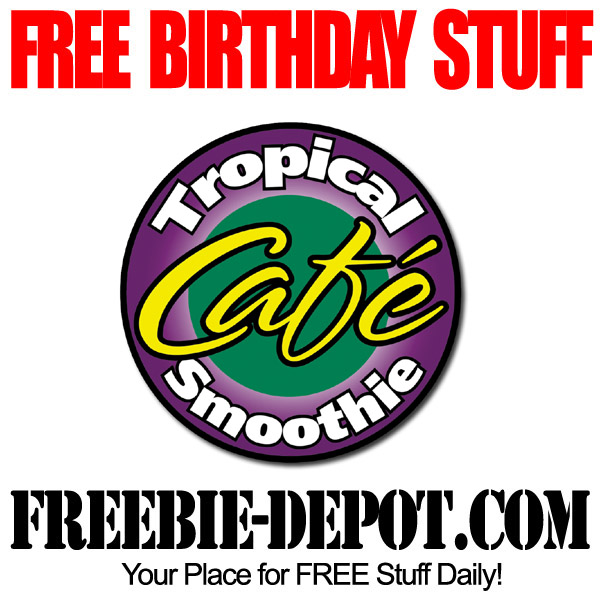 Free Birthday Tropical Smoothie