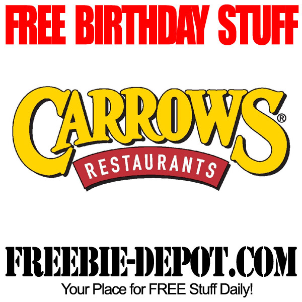 BIRTHDAY FREEBIE – Carrows Restaurant ~
