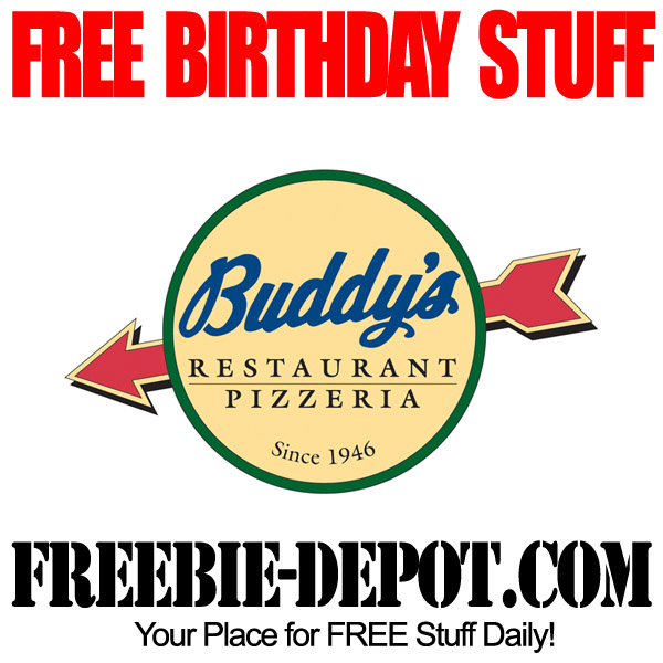 FREE BIRTHDAY STUFF – Buddy's Restaurant Pizzeria – Birthday Freebie Pizza