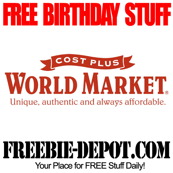 Free Birthday Stuff at World Market