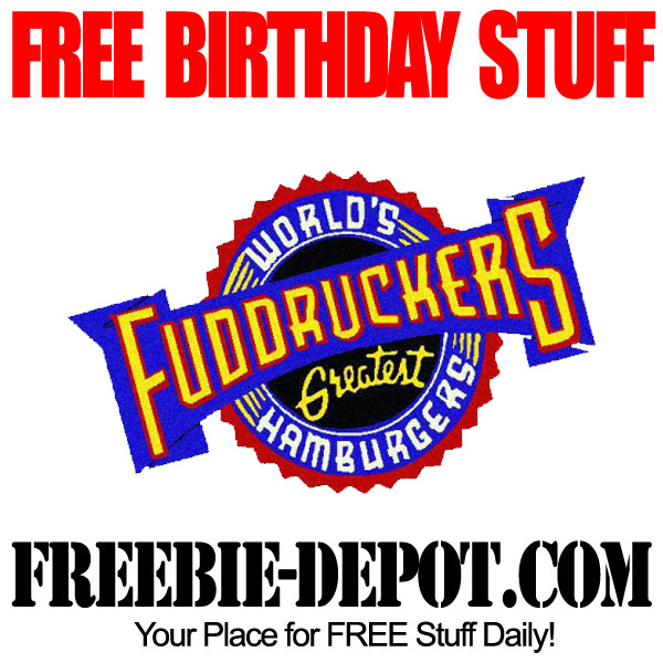 Free Birthday Fuddruckers Burger