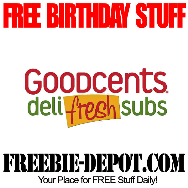 Free Birthday Goodcents Sub