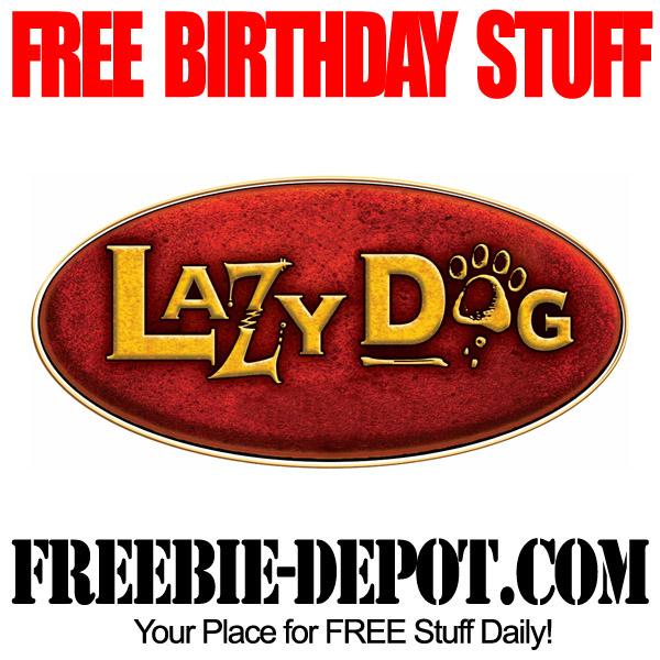 BIRTHDAY FREEBIE – Lazy Dog Cafe