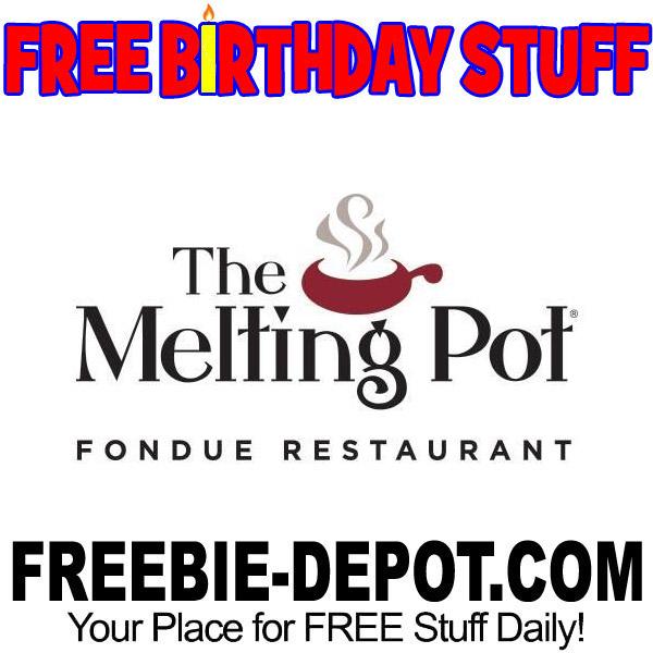 BIRTHDAY FREEBIE – The Melting Pot