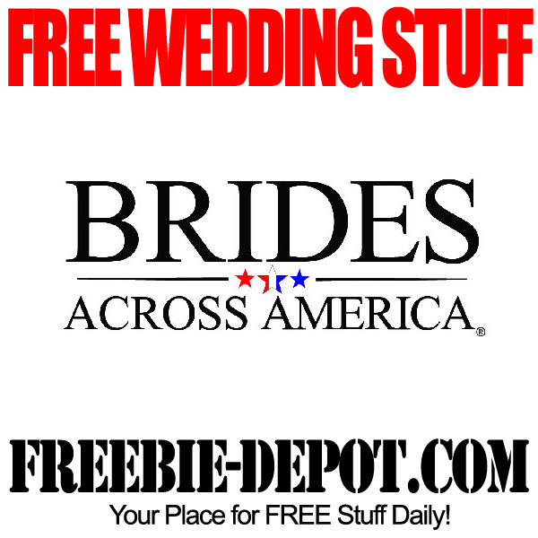Free Wedding Stuff Brides Across America