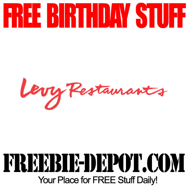 Free Birthday Levy Restaurants