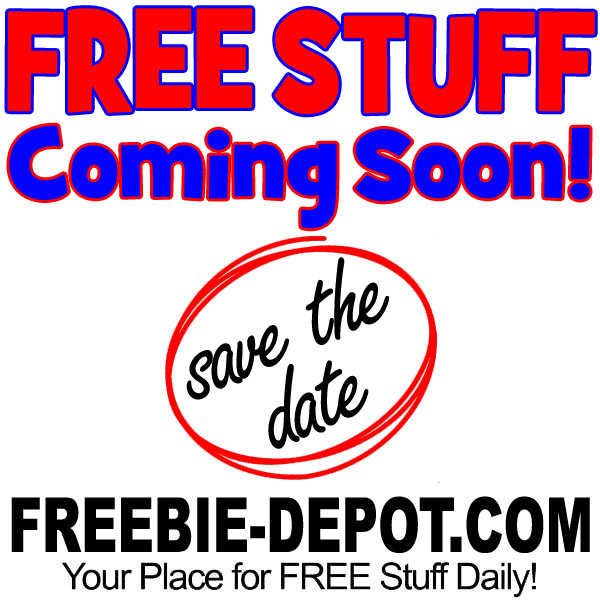 FREE Stuff Calendar – Upcoming Freebies – Save the Date for FREE Stuff