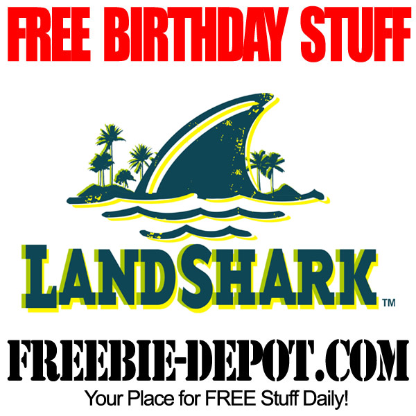 Free Birthday Landshark Bar & Grill
