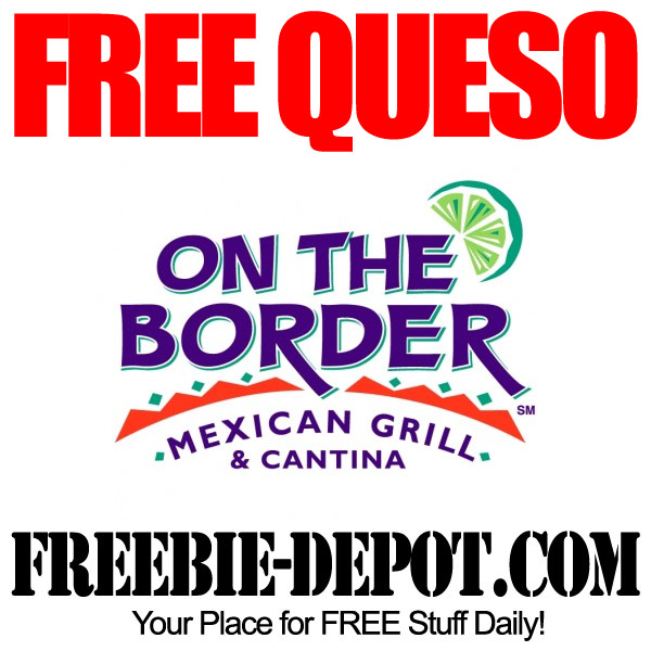 Free Queso at On the Border