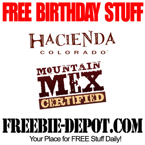 Free Birthday Mexican Food Hacienda