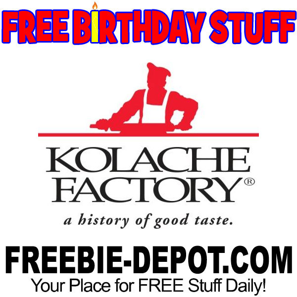 BIRTHDAY FREEBIE – Kolache Factory