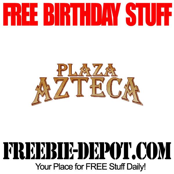 Free Birthday Plaza Azteca