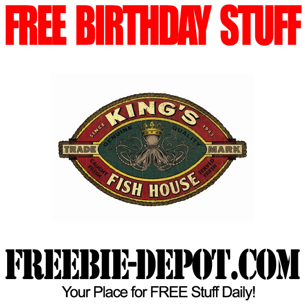 Birthday freebie king s fish house freebie depot for King s fish house