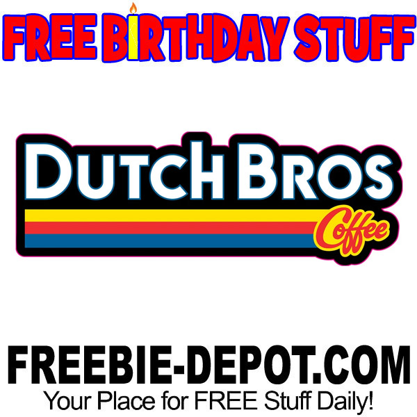 BIRTHDAY FREEBIE – Dutch Bros. Coffee
