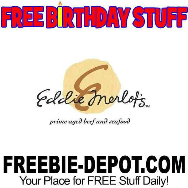 BIRTHDAY FREEBIE – Eddie Merlot's
