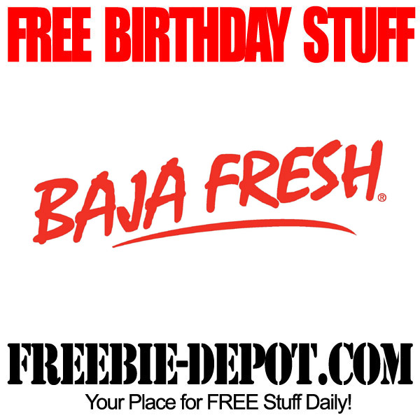 Free Birthday Food at Baja Fresh