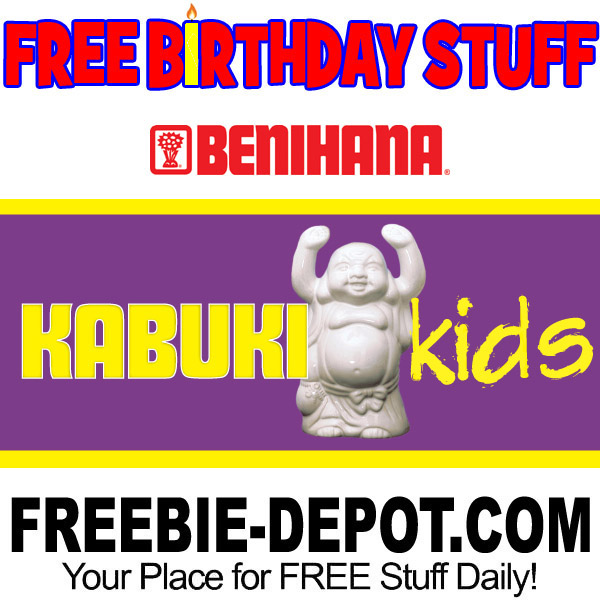 Free Birthday Stuff Benihana Kids Freebie Depot