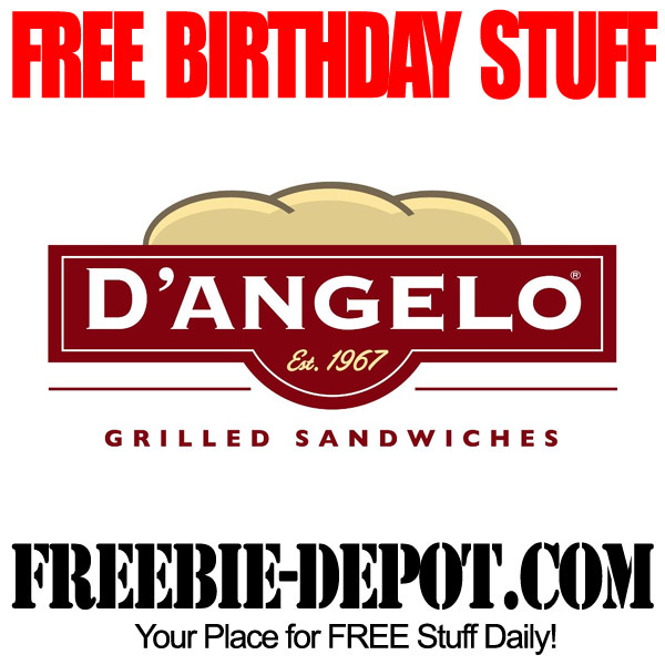 FREE BIRTHDAY STUFF – D'Angelo Grilled Sandwiches