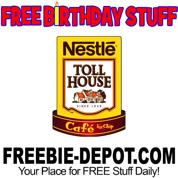 FREE BIRTHDAY STUFF – Nestle Toll House Cafe