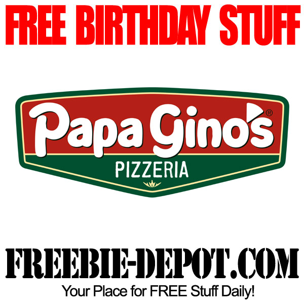 Free Birthday Papa Ginos Pizza