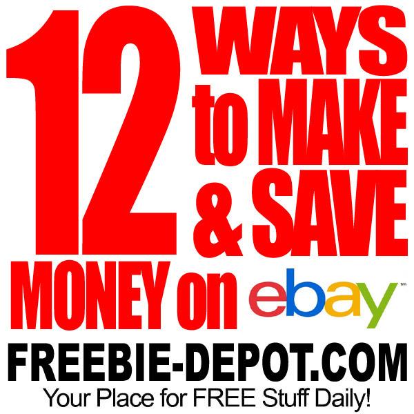 12 FREE Ways to Make & Save Money on eBay