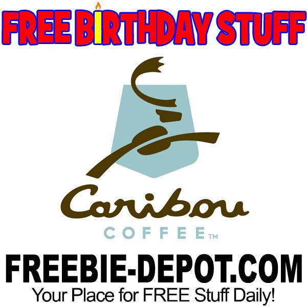 FREE BIRTHDAY STUFF – Caribou Coffee