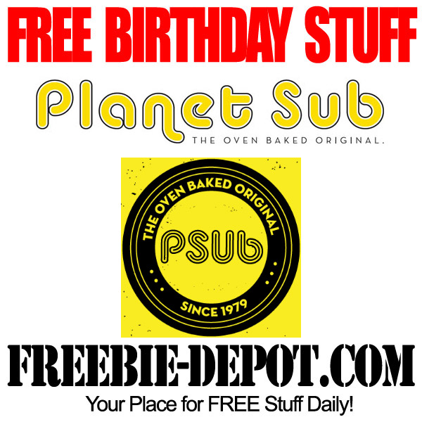 Free Birthday Sub at Planet Sub