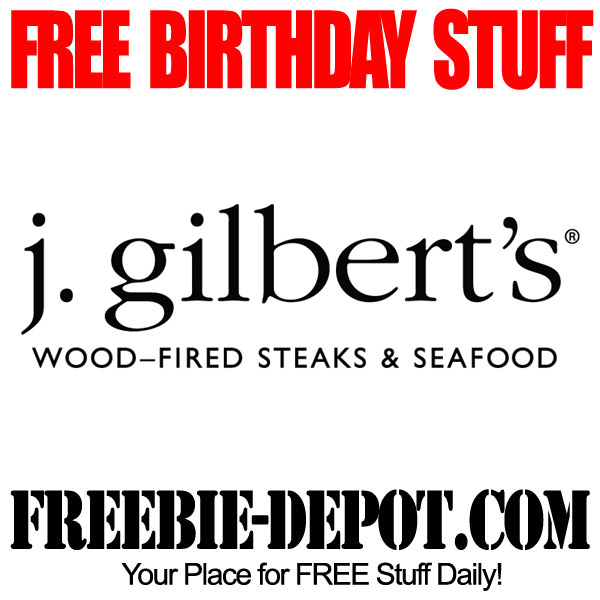 Completely Free Birthday Steak at j gilberts