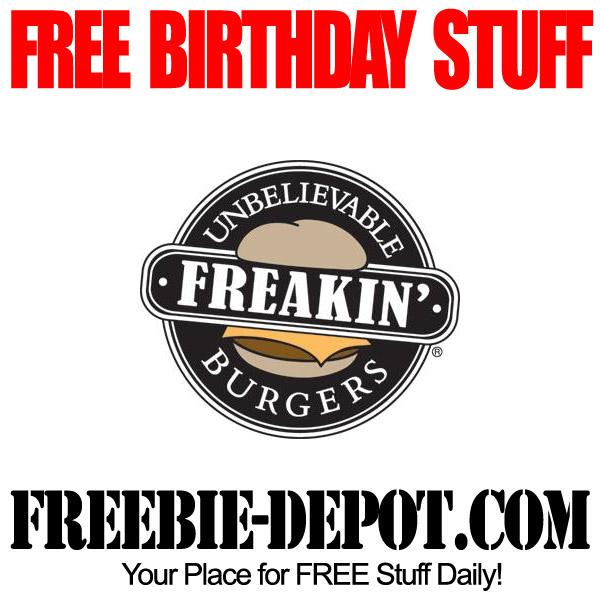 Free Birthday Stuff from Freakin Burgers