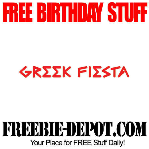 Free Birthday Greek Fiesta Meal