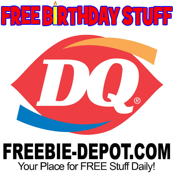 FREE BIRTHDAY STUFF – Dairy Queen