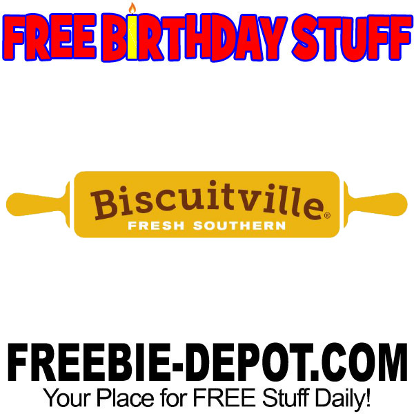BIRTHDAY FREEBIE – Biscuitville