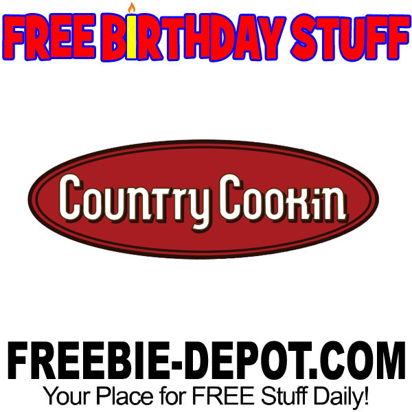 FREE BIRTHDAY STUFF – Country Cookin