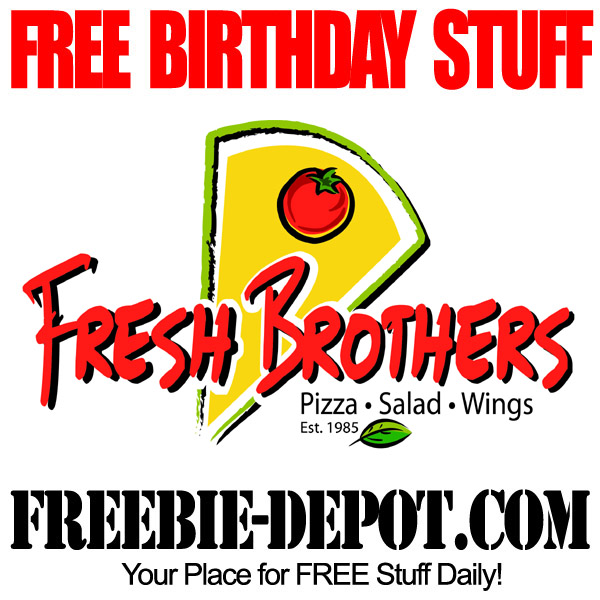 Free Birthday Fresh Brothers
