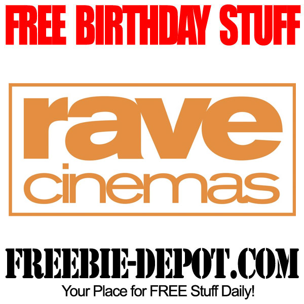 Free Birthday Rave Cinemas