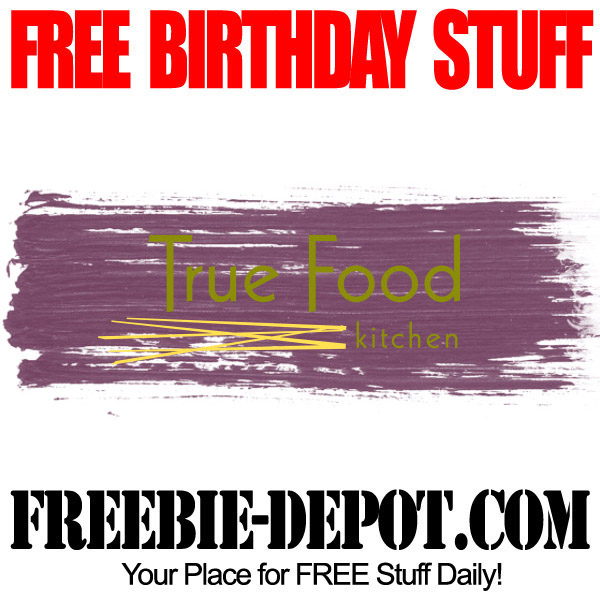 Free Birthday True Food Kitchen