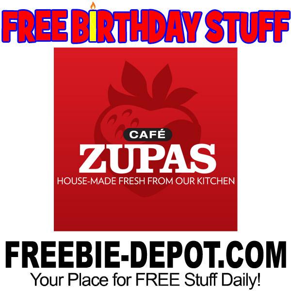 Free Birthday Stuff Cafe Zupas Freebie Depot