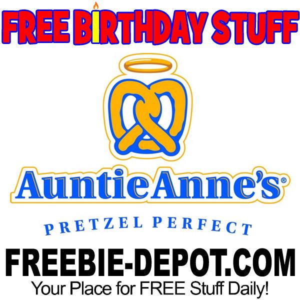 BIRTHDAY FREEBIE – Auntie Anne's