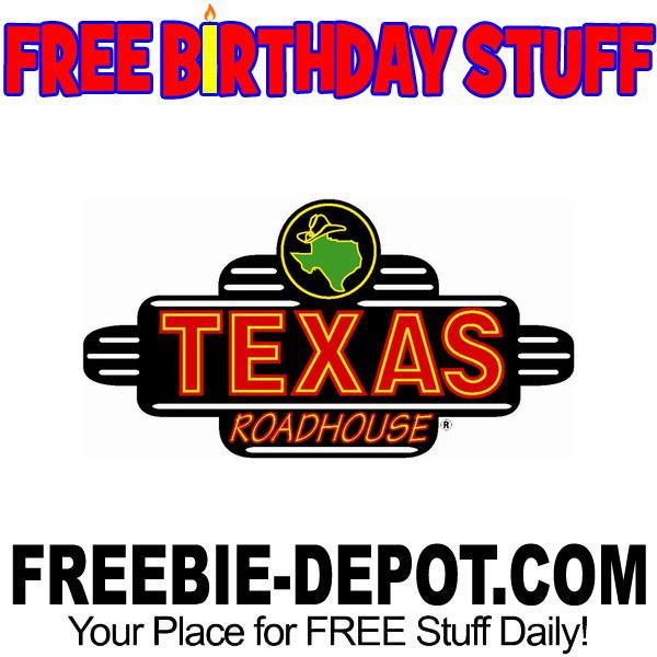 BIRTHDAY FREEBIE – Texas Roadhouse