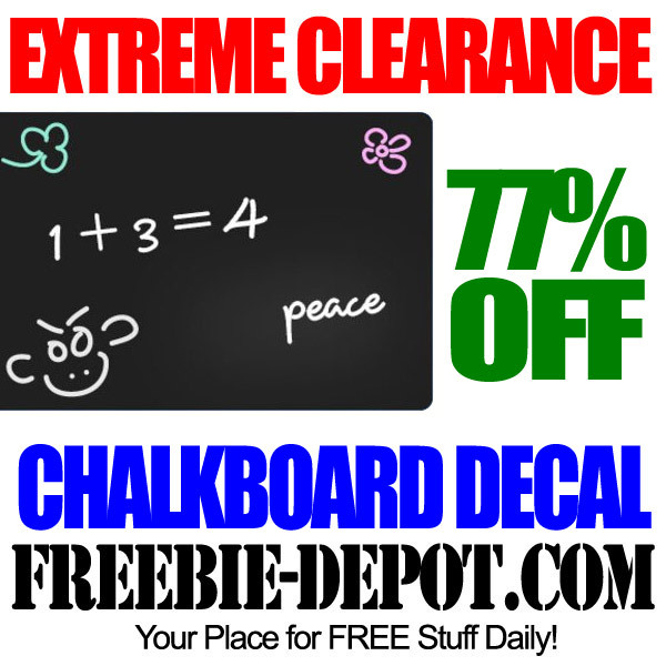 Extreme Clearance Chalkboard Decal