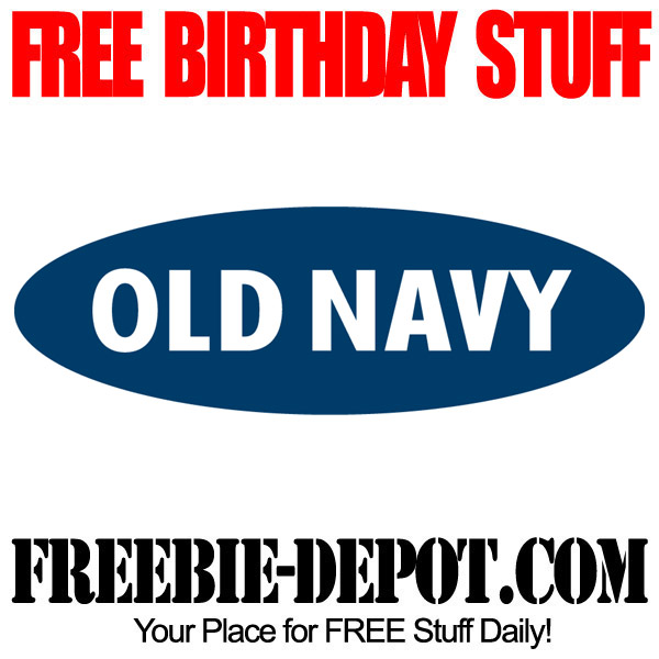 Free Birthday Stuff Old Navy