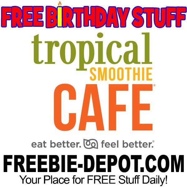 FREE BIRTHDAY STUFF – Tropical Smoothie Cafe