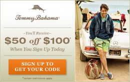 SAVE $50 at Tommy Bahama