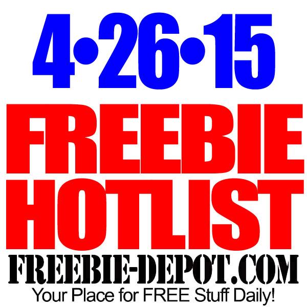 FREEBIE HOTLIST – FREE Stuff for April 26, 2015