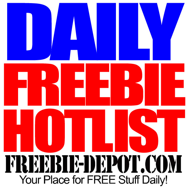 FREEBIE HOTLIST – FREE Stuff for August 31, 2014