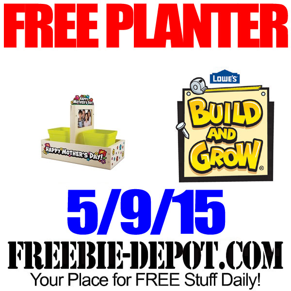 Free Lowes Mothers Day Planter