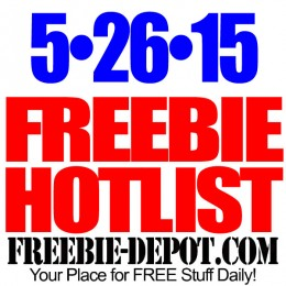 NEW FREEBIE HOTLIST – FREE Stuff for May 26, 2015